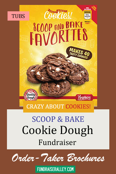 Crazy About Cookies Scoop & Bake Cookie Dough Tubs Order-Taker Brochures