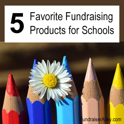 5 Favorite Fundraising Products for Schools
