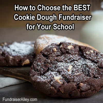 How to Choose the Best Cookie Dough Fundraiser for Your School