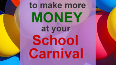 13 Ideas to Make More Money at Your School Carnival