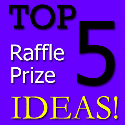 Top 5 Raffle Prize Ideas Fundraiser Alley