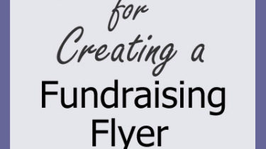 3 Easy Steps for Creating a Fundraising Flyer