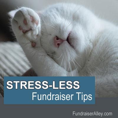 Stress-Less Fundraiser Tips