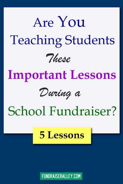 Are You Teaching Students These Important Lessons During a School Fundraiser?