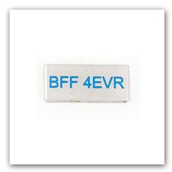 BFF 4EVR Tag