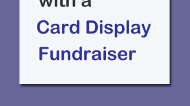 How to Raise Funds With a Card Display Fundraiser