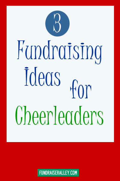 3 Fundraising Ideas for Cheerleaders