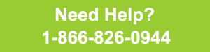 Call us for Help 1.866.826.0944