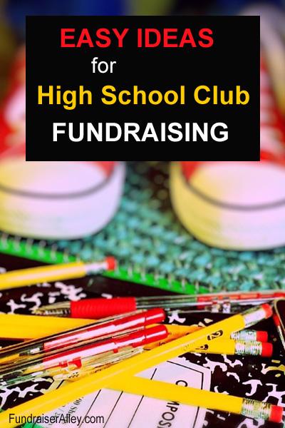 Easy Ideas for High School Club Fundraising