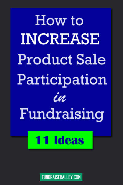 How to Increase Product Sale Participation in Fundraising