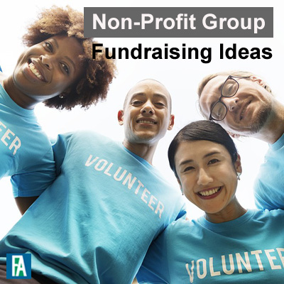 Non-Profit Group Fundraising Ideas