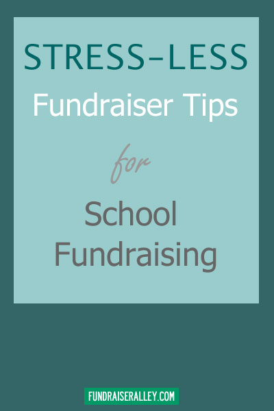 Stress-Less Fundraiser Tips for School Fundraising