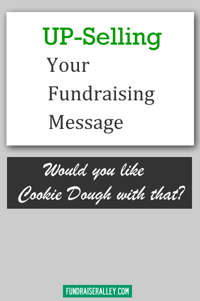 Upselling Your Fundraising Message