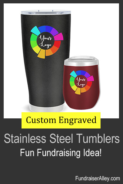 Stainless Steel Tumblers - Fun Fundraising Idea!