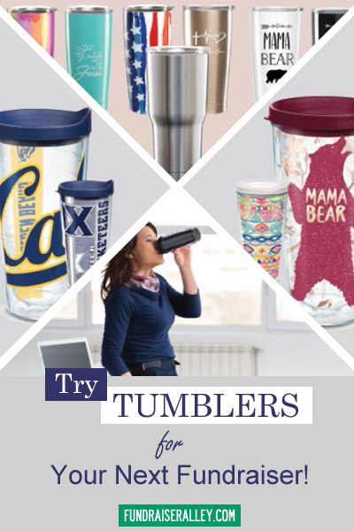 Try Tumblers for Your Next Fundraiser