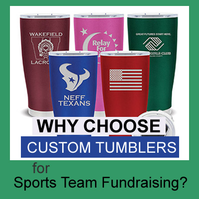 Why Choose Custom Tumblers for Sports Team Fundraising