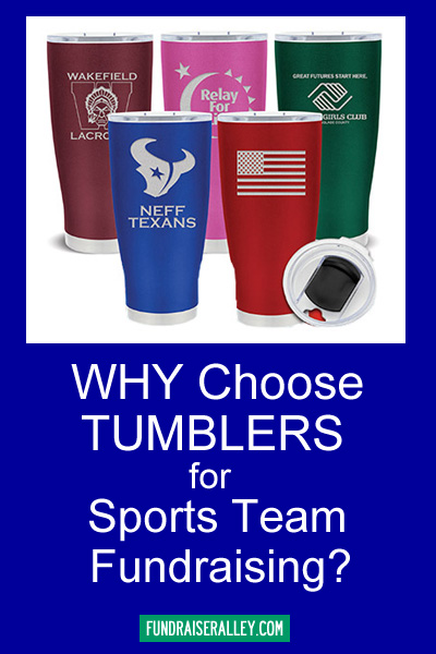 Why Choose Tumblers for Sports Team Fundraising?
