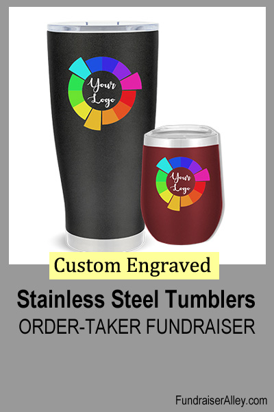 Custom Engraved Stainless Steel Tumblers Order-Taker Fundraiser