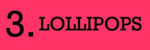 3 - Lollipop Fundraiser