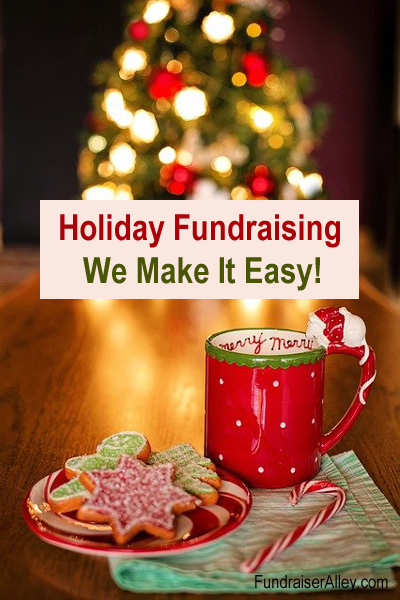 Holiday Fundraising - We Make It Easy!