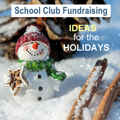 School Club Fundraising - Ideas for the Holidays