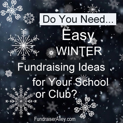 Do You Need Easy Winter Fundraising Ideas for Your School or Club?