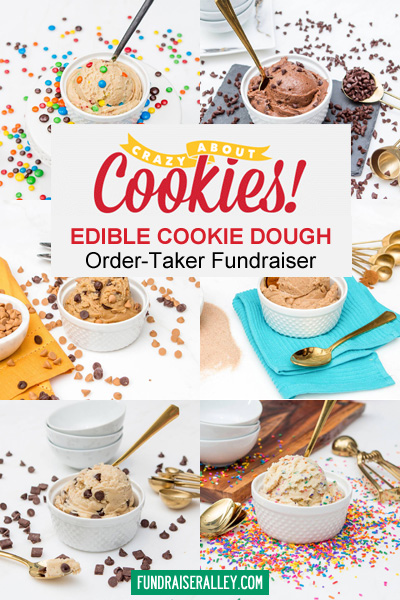 Crazy About Cookies Edible Dough Fundraiser