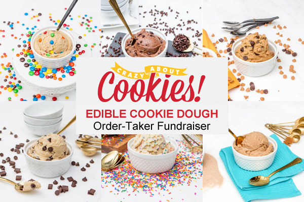 Crazy About Cookies Edible Cookie Dough Fundraiser