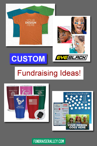 Custom Fundraising Ideas