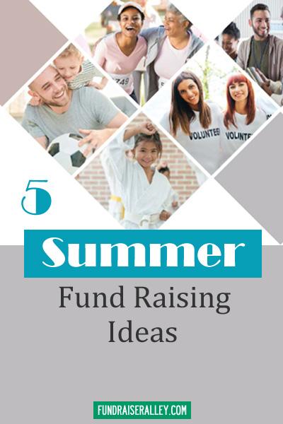 5 Summer Fund Raising Ideas