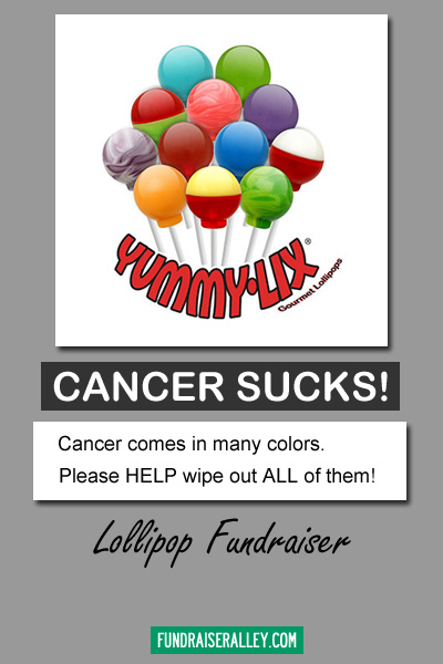 Cancer Sucks Lollipop Fundraiser