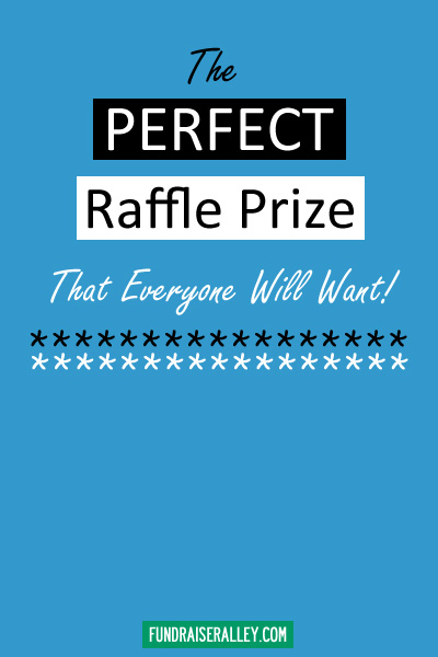 The Perfect Raffle Prize That Everyone Will Want