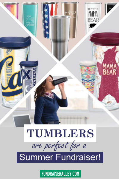 Tumblers Are Perfect for a Summer Fundraiser