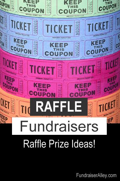 Raffle Fundraisers - Raffle Prize Ideas!
