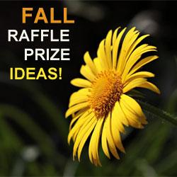Fall Raffle Prize Ideas