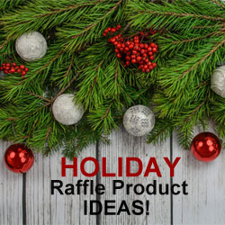 Holiday Raffle Product Ideas