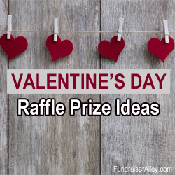 Valentines Day Raffle Prize Ideas