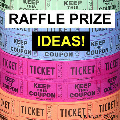 Raffle Prize Ideas