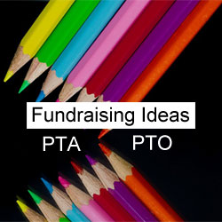 Fundraising Ideas for PTA/PTO