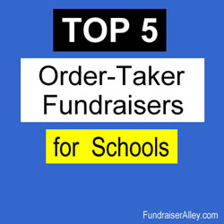 Top 5 Order-Taker Fundraisers for Schools