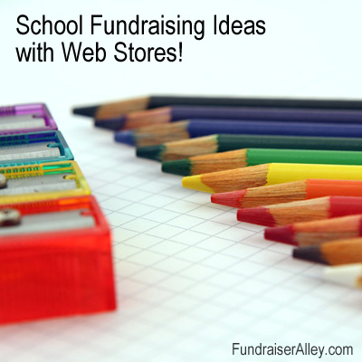 School Fundraising Ideas wth Web Stores!