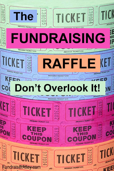 The Fundraising Raffle - Don't Overlook It!