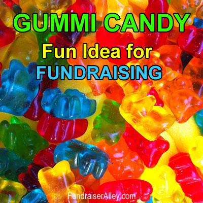 Gummi Candy - Fun Idea for Fundraising