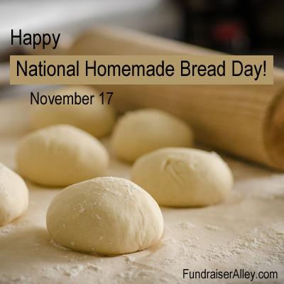 November 17 - National Homemade Bread Day