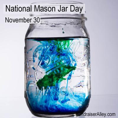 November 30 - National Mason Jar Day