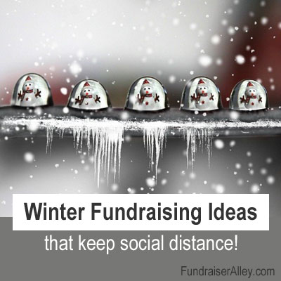 Winter Fundraising Ideas that keep social distance!