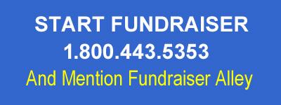 Start Fundraiser, 1.800.443.5353, Mention Fundraiser Alley