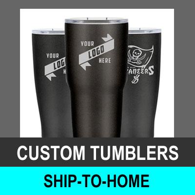 Custom Tumblers - Ship-to-Home Fundraiser