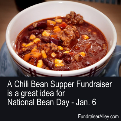 Chili Bean Supper Fundraiser, great idea for National Bean Day, Jan 6