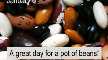 National Bean Day, Jan. 6, A Great Day for a Pot of Beans!